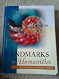 Landmarks in Humanities, 3rd ed Special Edition for Valencia College