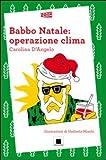 Babbo Natale : operazione clima
