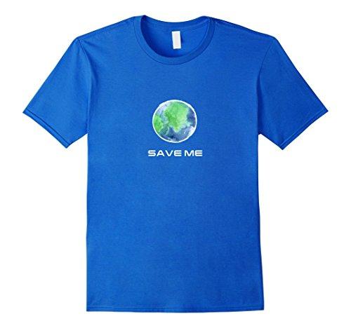 Mens Save Me Earth day Tshirt 2XL Royal Blue