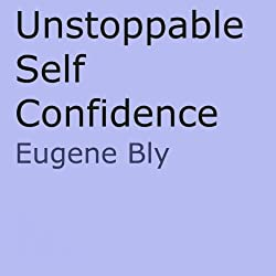 Unstoppble Self Confidence