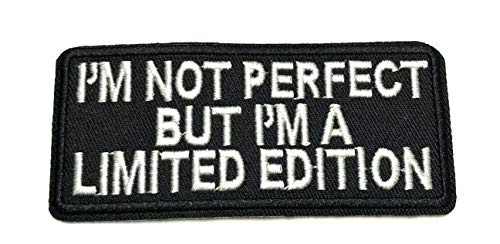 (I'm NOT Perfect BUT I'm A Limited Edition - Embroidered Patch Lady Biker Motorcycle Series Iron-on or Sew-on Flag Funny Sayings Humor Comedy Emblem Badge DIY Appliques Application Fabric)