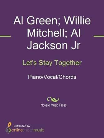 Lets Stay Together Kindle Edition By Al Green Al Jackson Jr