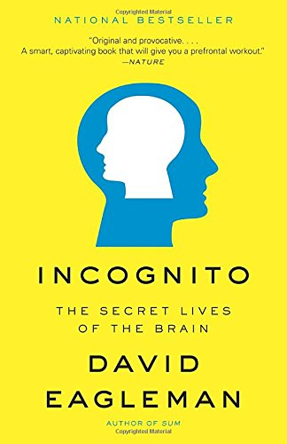 Incognito: The Secret Lives of the Brain cover