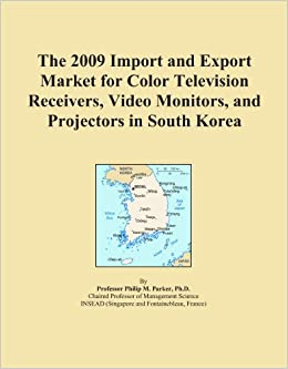 The 2009 Import and Export Market for Color Television Receivers, Video Monitors, and Projectors in South Korea