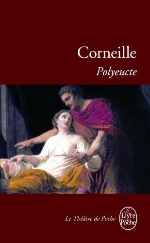 Polyeucte (Le Livre de Poche) (French Edition)