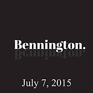 Bennington Archive, July 7, 2015 Radio/TV Program