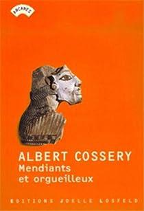 Mendiants et orgueilleux par Cossery
