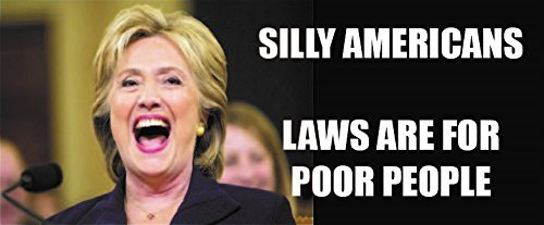 Anti Hillary Political Bumper Sticker- Laws Are For Poor People | 8-Inch X 3-Inch | NI435