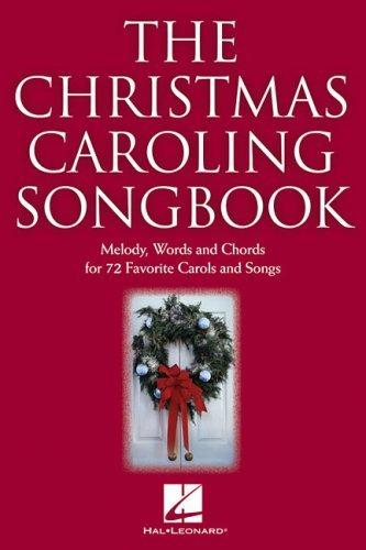 The Christmas Caroling Songbook (Christmas Chanson De)