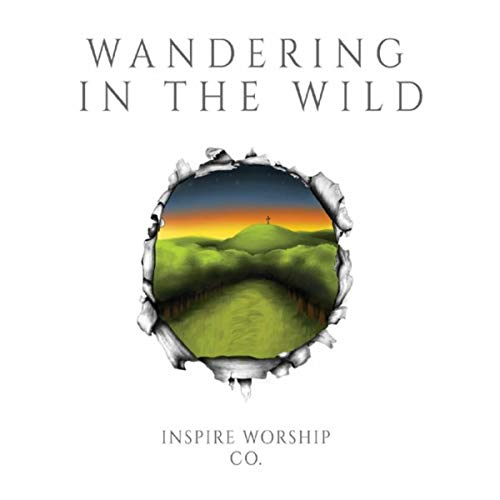 Inspire Worship Co. - Wandering in the Wild 2018