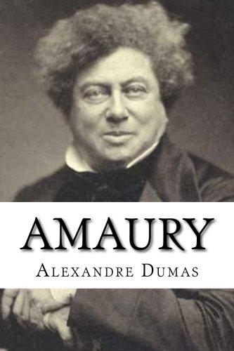 Amaury (Spanish Edition) [Alexandre Dumas] (Tapa Blanda)