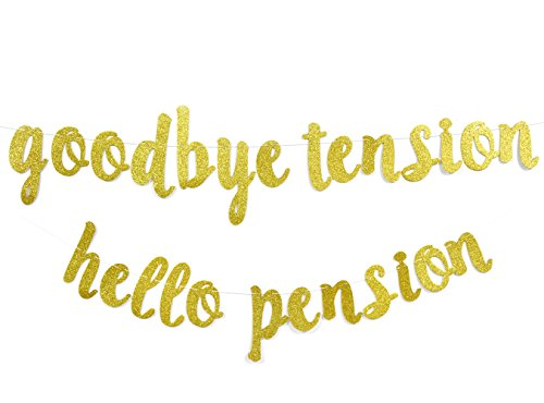 (Qttier Goodbye Tension Hello Pension Gold Glitter Banner, Retirement Party Supplies,Gifts,Photo Booth Props)