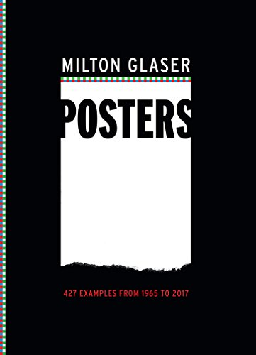 Milton Glaser Posters: 427 Examples from 1965 to 2017 [Milton Glaser] (Tapa Blanda)