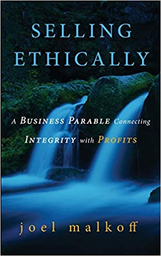 Ethics Sales Greater Profits - Joel Malkoff A New Direction Show