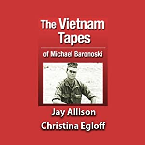 The Vietnam Tapes of Lance Corporal Michael A. Baronowski Radio/TV Program