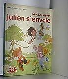 Julien s'envole