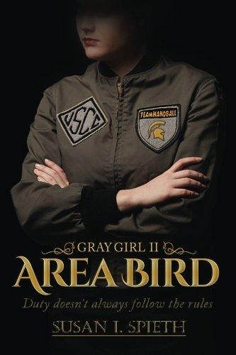 Download Area Bird: Duty doesn't always follow rules (Gray Girl) (Volume 2) pdf epub