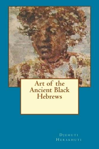 Art of the Ancient Black Hebrews