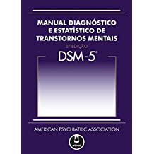 DSM-5 - Manual Diagnóstico e Estatístico de Transtornos Mentais