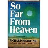 So Far From Heaven