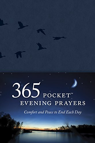 365 Pocket Evening Prayers: Comfort and Peace to End Each Day (Pocket End)