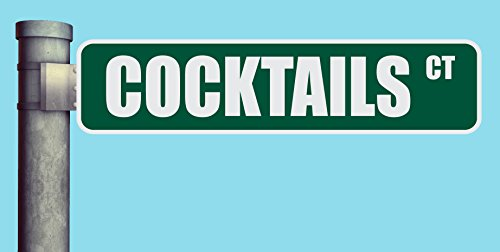 Court Cocktail - COCKTAILS CT STREET SIGN COURT HEAVY DUTY ALUMINUM ROAD SIGN 17