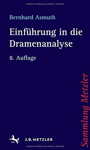 Einführung in die Dramenanalyse (Sammlung Metzler)