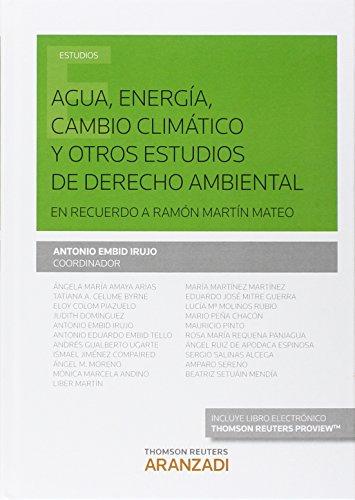 Descargar Libro Agua, Energía, Cambio Climático Y Otros Estudios De Derecho Ambiental : En Recuerdo A Ramón Martín Mateo Antonio Embid