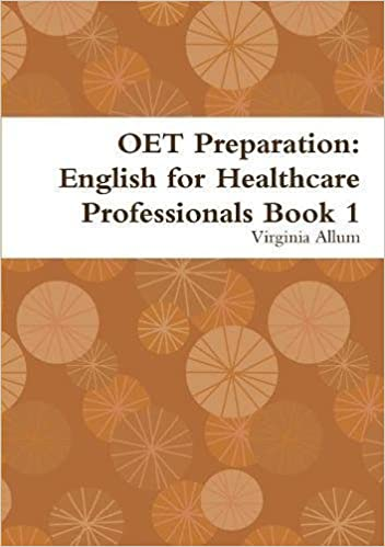 Buy OET Preparation: English for Healthcare Professionals Book 1 ...