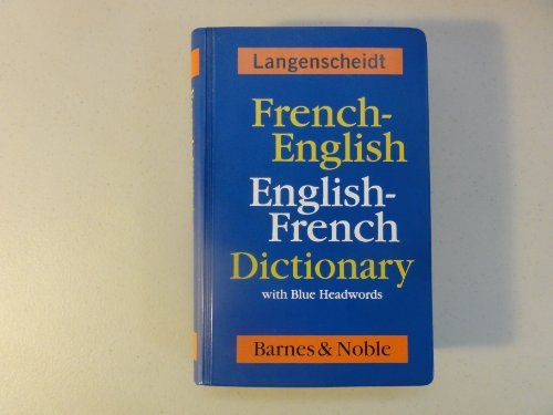 French-English English-French Dictionary with Blue Headwords by Langenscheidt, Langenscheidt