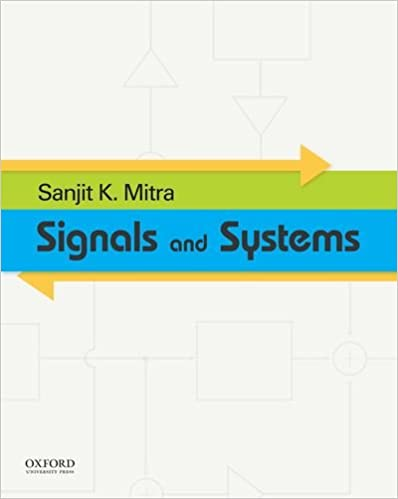 Signals And Systems The Oxford Series In Electrical And