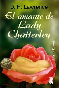 El amante de Lady Chatterley/ Lady Chatterleys Lover (Spanish Edition) (Spanish) Tra Edition