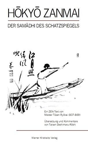 Hokyo Zanmai: Der Samadhi des Schatzspiegels. Ein Zentext von Meister Tozan