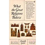 What the Great Religions Believe, Joseph Gaer, 0451155297