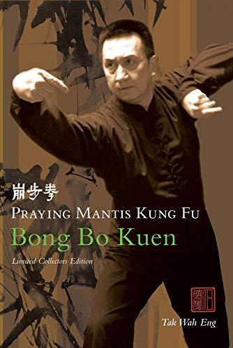Praying Mantis Kung Fu - Bong Bo Kuen