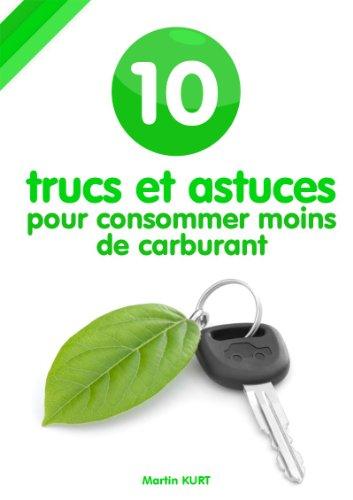 10-trucs-et-astuces-pour-consommer-moins-de-carburant-french-edition