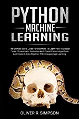 Do you want to learn how to design and master different machine learning algorithms quickly and easily?                                                                                                   ...