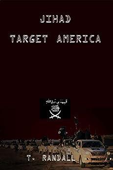 JIHAD TARGET AMERICA by [Randall, Tino]