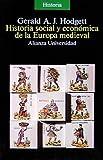 Historia social y economica de la Europa medieval/ Social and Economic History of Medieval Europe