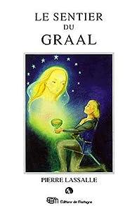 Les sentier du Graal par Pierre Lassalle