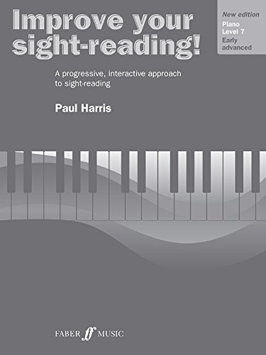 Improve Your Sight-reading! Piano, Level 7: A Progressive, Interactive Approach to Sight-reading (Faber Edition: Improve Your Sight-Reading)
