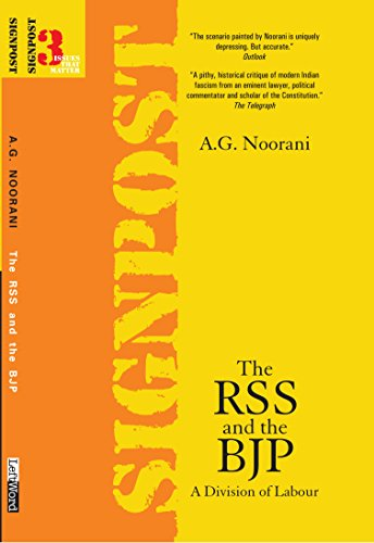 The RSS and the BJP: A Division of Labour (Signpost: Issues That Matter Book 3)