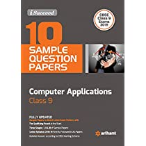10 Sample Papers Foundation of Information Technology Class 9 CBSE