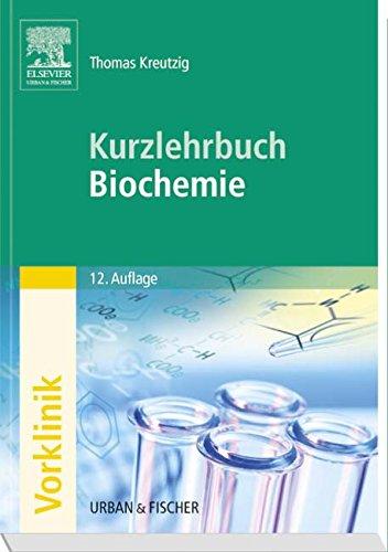 Kurzlehrbuch Biochemie (Kurzlehrbücher)