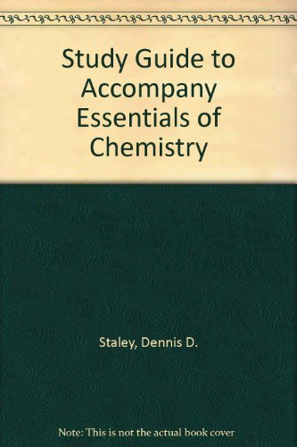 Study Guide to Accompany Essentials of Chemistry