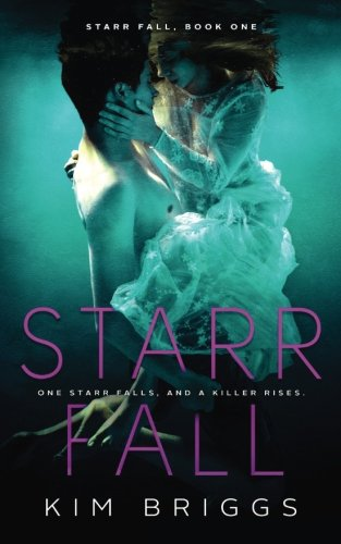 Starr Fall (Starr Fall Series) (Volume 1)
