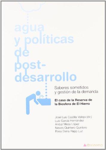 Descargar Libro Agua Y Politicas De Post-desarrol Jose Luis Castilla Vallejo