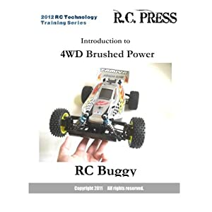 2012 RC Technology Training Series: Introduction to 4WD Brushed Power RC Buggy: RC Technology Training Series for beginners