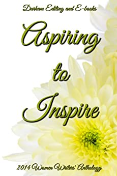 Aspiring to Inspire by [Editing and E-books, Durham]