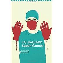 Super Cannes (Italian Edition)